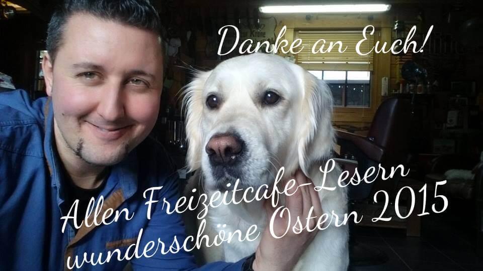 Christian Gera & das Freizeitcafe wünschen Euch Frohe Ostern