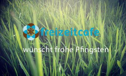 Frohe Pfingsten by Freizeitcafe!