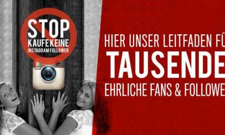 Follower kaufen Instagram – STOP! Kauf keine Instagram Follower!