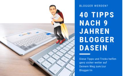 40 wertvolle Tipps zum Blogger werden – wenn ich von 0 anfangen könnte