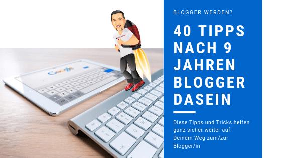 Blogger werden 40 wertvolle Tipps – wenn ich von 0 anfangen könnte